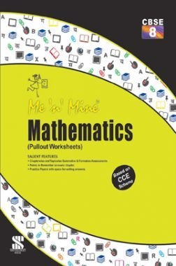 Me N Mine Mathematics For Class-VIII CBSE (Pullout Worksheets)