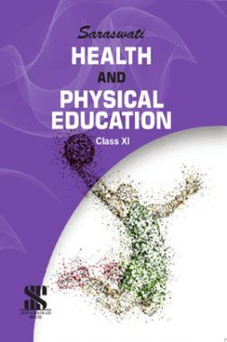 Health And Physical Education For Class-XI
