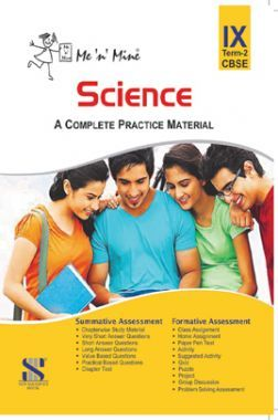 Download Me N Mine Science Second Term For Class-IX CBSE by Saraswati  Experts PDF Online