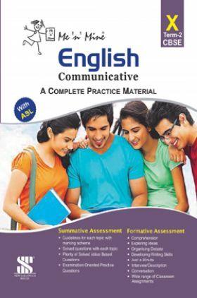 Me N Mine English Communicative Second Term For Class-X CBSE