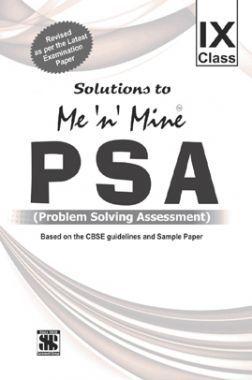 Me N Mine PSA Problem Solving Assessment For Class-IX CBSE
