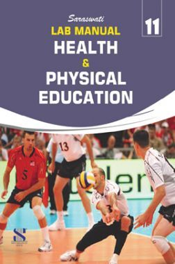 Lab Manual Health & Physical Education For Class-XI