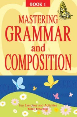 Mastering Grammar And Composition Book-I