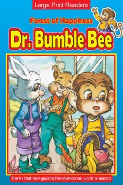 Forest Of Happiness Dr. Bumble Bee