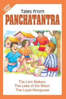 Tales From Panchatantra The Lion Makers And Other Stories