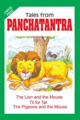 Tales From Panchatantra The Lion And The Mouse And Other Stories