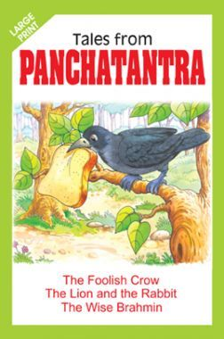 Tales From Panchatantra The Foolish Crow And Other Stories