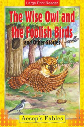 The Wise Owl And The Foolish Birds