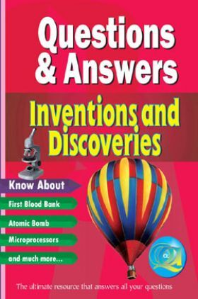 Questions & Answers Inventions And Discoveries