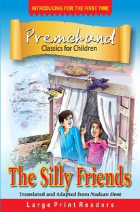 Premchand Classics For Children The Silly friends
