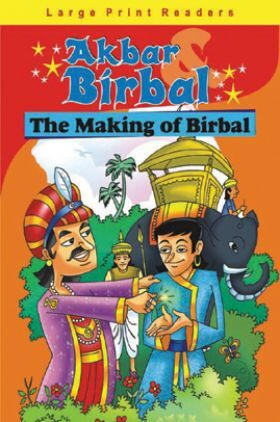 Akbar Birbal : The Making Of Birbal