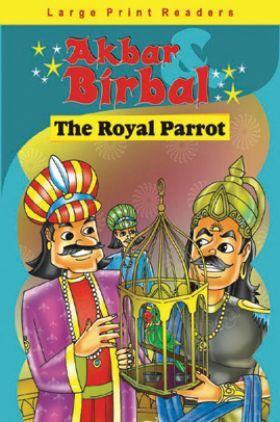 Akbar Birbal : The Royal Parrot