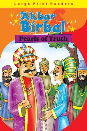Akbar Birbal : Pearls of Truth