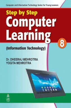 Step By Step Computer Learning (Information Technology) - 8