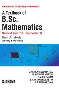 A Textbook Of B.Sc. Mathematics (Real Analysis) (For 2nd Year, 1st Semester Of Telangana Universities)