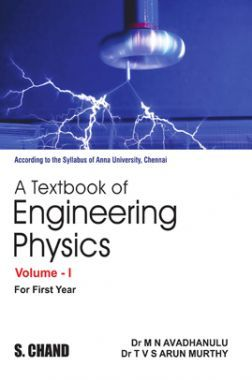 A Textbook Of Engineering Physics Volume-I (For 1st Year Of Anna University)