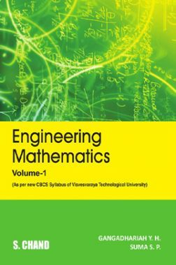 Engineering Mathematics Volume - 1 (For VTU, Karnataka, As Per CBCS)