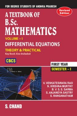 A Textbook Of B.Sc. Mathematics Volume - I (Differential Equations) (For Andhra Pradesh)