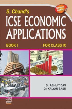 SChands ICSE Economic Application Book I For Class - IX