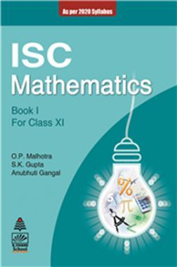 Download ISC Mathematics Book 1 For Class - XI by O P Malhotra PDF Online