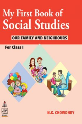 My First Book Of Social Studies For Class - 1