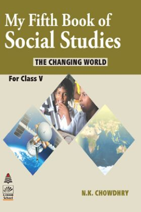 My First Book Of Social Studies For Class - 5