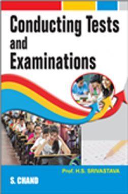 Conducting Tests And Examinations
