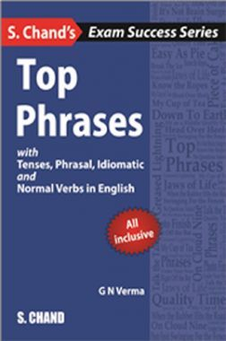 Schands Top Phrases With Tenses, Phrasal, Idiomatic And Normal Verbs In English