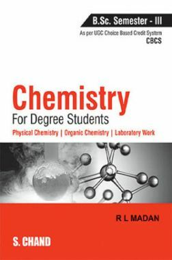 Chemistry For Degree Students B.Sc. Semester-III