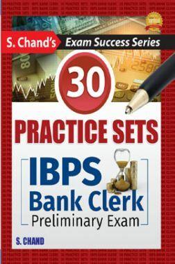 IBPS Bank Clerk Preliminary Exam (30 Practice Set)