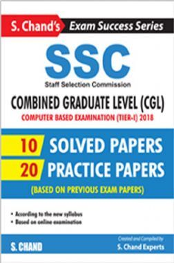 SSC: CGL, Computer Based Examination (Tier-I) 2018 Solved Papers & Practice Papers