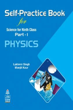 Self-Practice Book For Science For Class - IX Physics Part-1