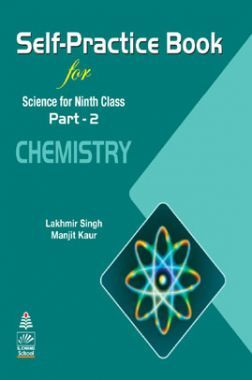 Self-Practice Book For Science For Class - IX Chemistry Part-2