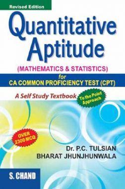 Quantitive Aptitude (Mathematics & Statistics) For CA Common Proficiency Test (CPT)