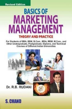 Basics Of Marketing Management (Theory & Practice)