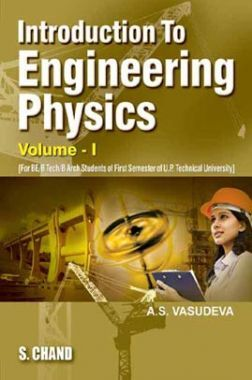 Introduction To Engineering Physics Volume - I (For 1st Semester of UPTU)