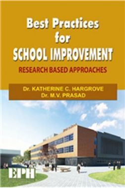 Best Practices For School Improvement (Research Based Approaches)