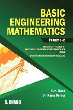 Basic Engineering Mathematics Volume - II (For 3rd Semester of RGPV, Bhopal)