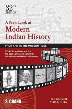A New Look At Modern Indian History (From 1707 to The Modern Times)