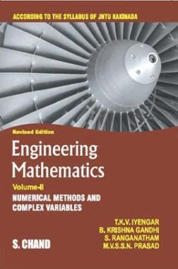 Engineering Mathematics Volume - II (Numerical Methods And Complex Variables) (For 1st Year, 1st Semester of JNTU, Kakinada)