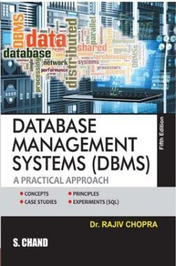 Database Management System (DBMS): A Practical Approach