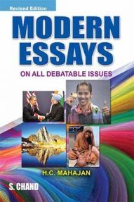 Modern Essays (On All Debatable Issues)