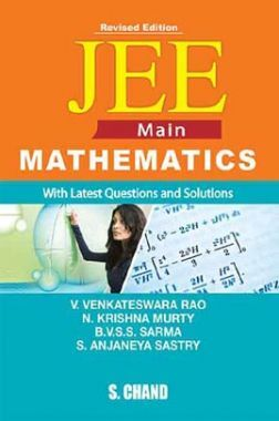 JEE Main Mathematics (With Latest Questions And Solutions)