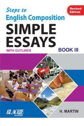 Steps To English Composition Simple Essays Book 3