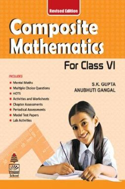 Composite Mathematics For Class - VI