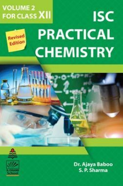 ISC Practical Chemistry For Class - XII (Volume-II)