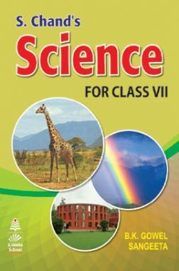 S. Chand's Science For Class - VII