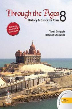 Through The Ages History & Civics For Class - VIII