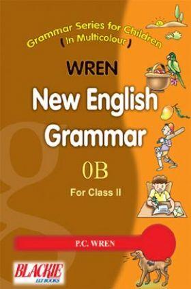 Wren New English Grammar 0B For Class - II