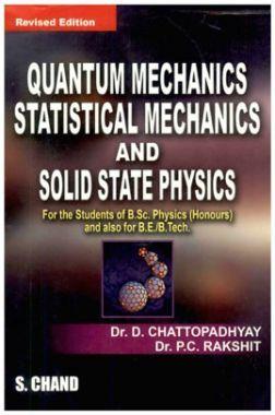 Quantum Mechanics Statistical Mechanics And Solid State Physics
